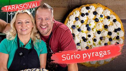 """""""Tarasovai virtuvėje"""". Atgal į vasarą – gaivus, purus ir lengvai pagaminamas sūrio pyragas"""