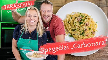 """""""Tarasovų virtuvėje"""" – gardi itališka vakarienė: spagečiai su """"Carbonara"""" padažu"""