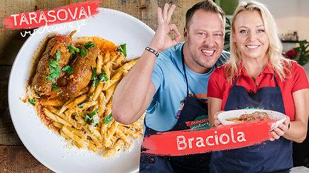 """""""Tarasovų virtuvėje"""" – naminis """"braciola"""" receptas"""