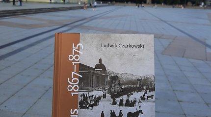 Knygos ištrauka: koks buvo gyvenimas Vilniuje po 1863-1864 m. sukilimo?