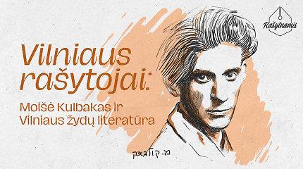 """""""Rašytnamis"""". Moišė Kulbakas ir Vilniaus žydų literatūra"""