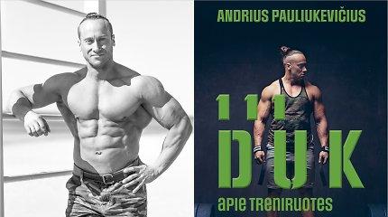 Viskas, ko norėjote, bet nedrįsote paklausti savo trenerio, – naujoje Andriaus Pauliukevičiaus knygoje