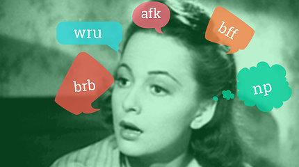 """Taip bendrauja jaunimas: ką reiškia """"wru"""", """"brb"""", """"afk"""", """"bff"""", """"np""""?"""