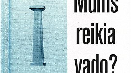 """Knygą apie prezidento instituciją parašęs Mažvydas Jastramskis: """"Ši knyga – pažado išpildymas pirmakursiui Mažvydui"""""""