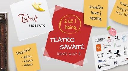 Žinomiausi Lietuvos teatrai plačiau atvers savo duris
