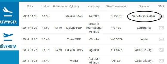 Vilniaus oro uosto tinklalapio inf. /Atšauktas skrydis iš Vilniaus į Maskvą.