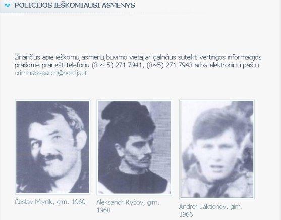 Policijos departamento nuotr./Įtariamieji Medininkų byloje Česlavas Mlinykas, Aleksandras Ryžovas ir Andrejus Laktionovas