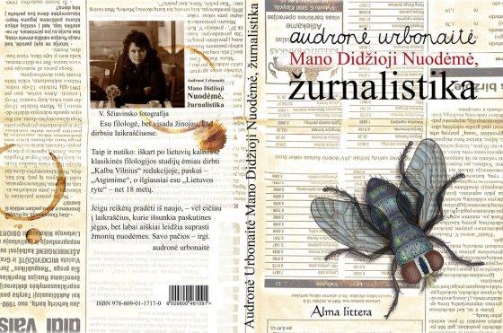 """Audronės Urbonaitės knygos """"Mano didžioji nuodėmė žurnalistika"""" viršelis"""