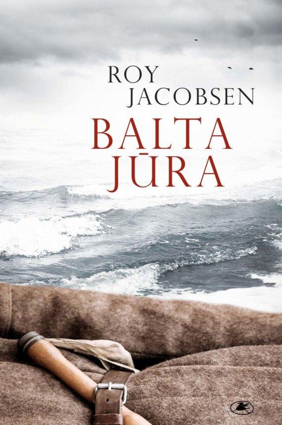 "Knygos viršelis/Roy Jacobsen ""Balta jūra"""