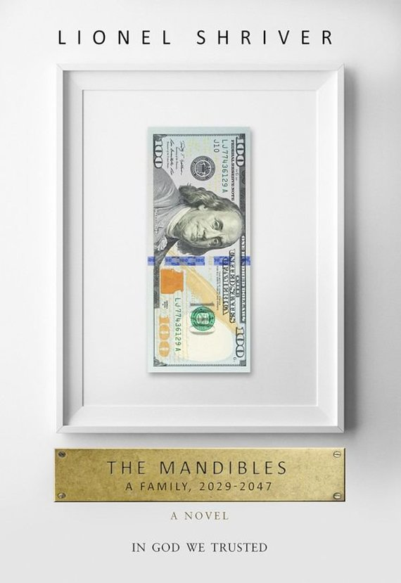 """""""The Mandibles: A Family 2029-2047"""""""