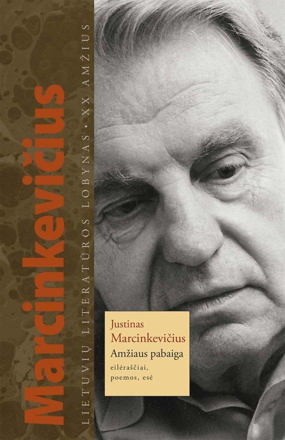 """J.Marcinkevičius """"Amžiaus pabaiga"""""""