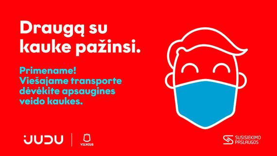Priminimas, kurį mato Vilniaus viešojo transporto keleiviai