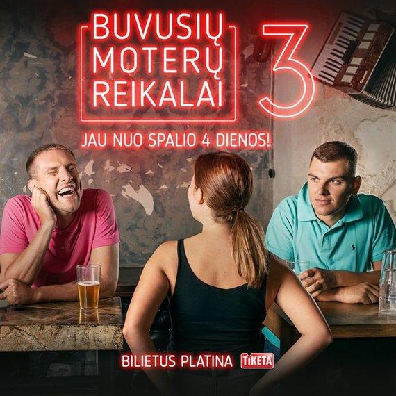 """""""Buvusių moterų reikalai 3"""" plakatas/Mantas Stonkus ir Rolandas Mackevičius"""