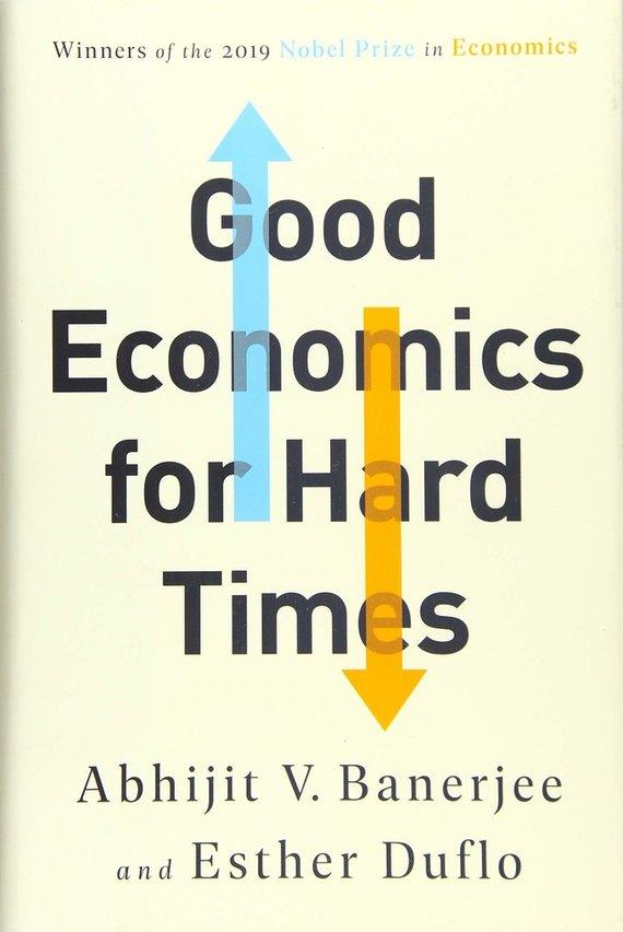 """Knygos viršelis/Knyga """"Good Economics for Hard Times"""""""