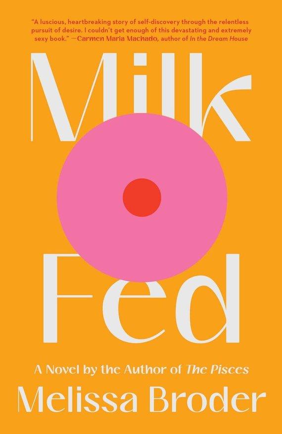 """Knygos viršelis/Knyga """"Milk Fed"""""""