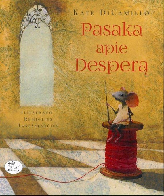 """Knygos viršelis/Knyga """"Pasaka apie Desperą"""""""