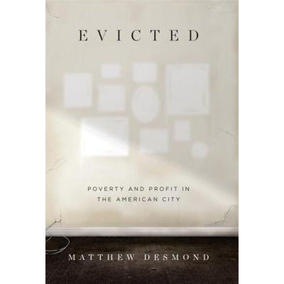 """Knygos viršelis/Knyga """"Evicted: Poverty and Profit in the American City"""""""