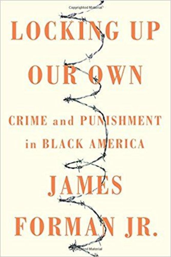 """Knygos viršelis/Knyga """"Locking Up Our Own: Crime and Punishment in Black America"""""""