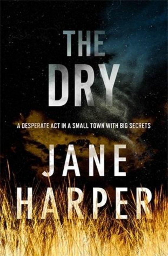 """Knygos viršelis/Knyga """"The Dry"""""""