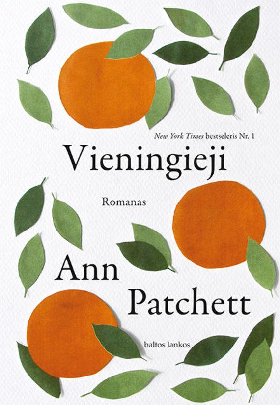 "Knygos viršelis/Ann Patchett ""Vieningieji"""
