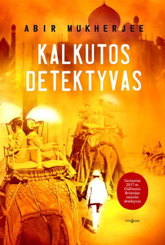 """Knygos viršelis/Knyga """"Kalkutos detektyvas"""""""