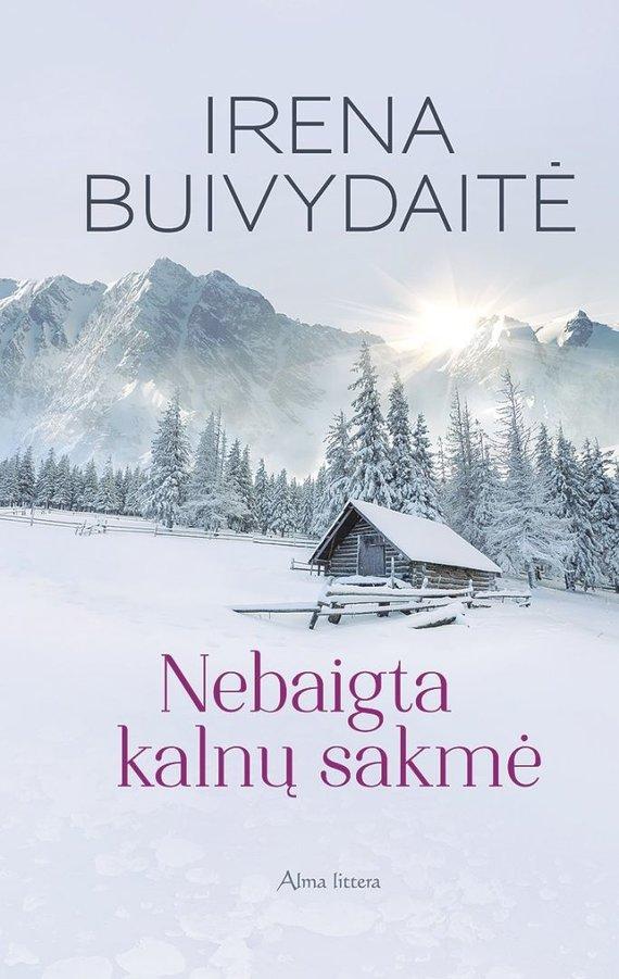 """""""Alma littera"""" nuotr./Irenos Buivydaitės-Kupčinskienės romanas"""