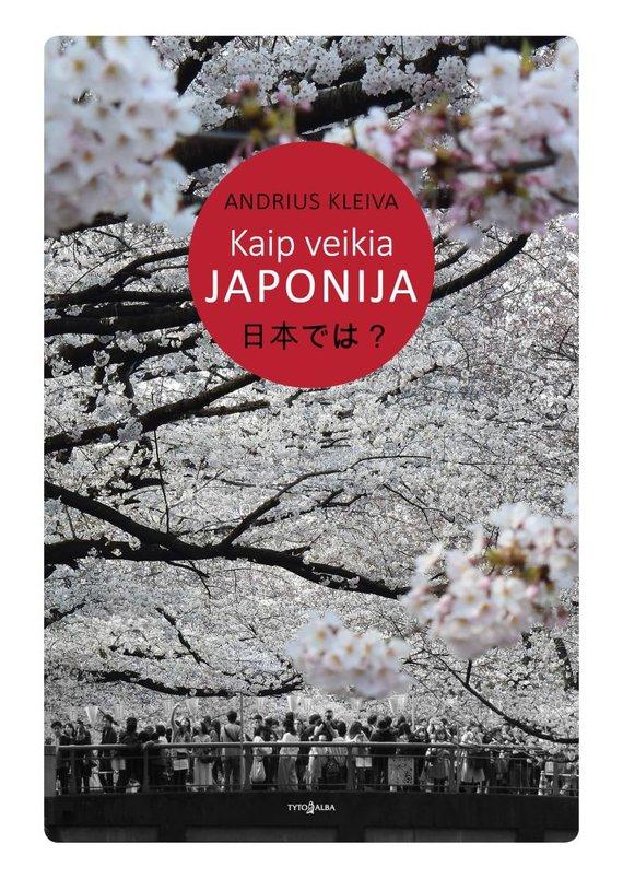 Asm.archyvo nuotr./Kaip veikia Japonija