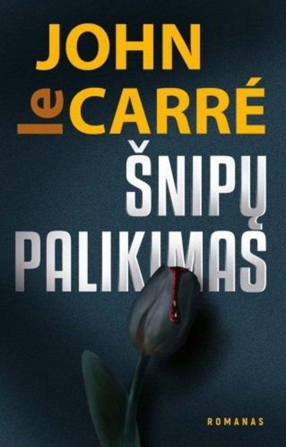 """Knygos viršelis/John le Carre """"Šnipų palikimas"""""""