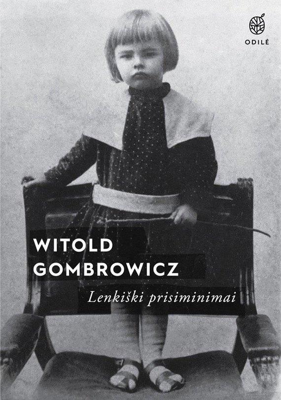 """Knygos viršelis/Witoldas Gombrowiczius """"Lenkiški prisiminimai"""""""