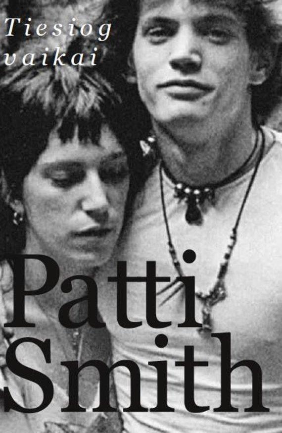 Knygos viršelis/Patti Smith – Tiesiog vaikai