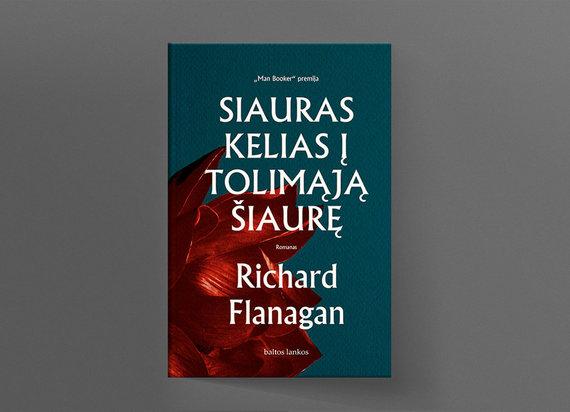 """15min nuotr./Richard Flanagan """"Siauras kelias į tolimąją šiaurę"""""""