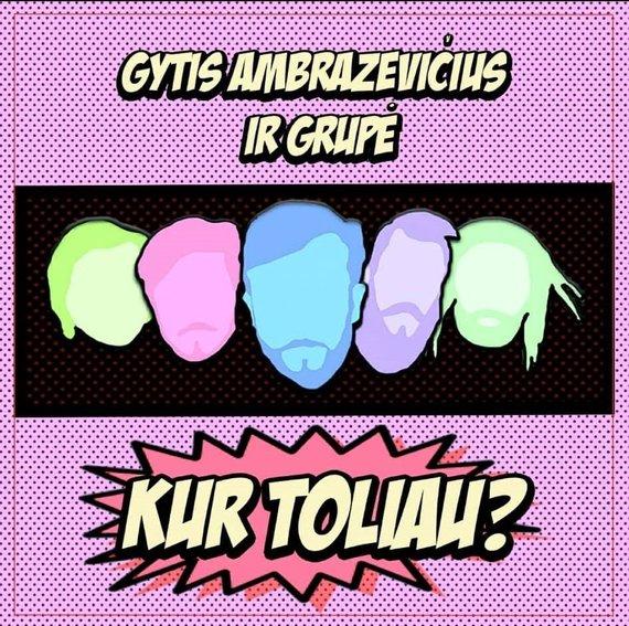 """Asmeninio albumo nuotr./""""Gytis Ambrazevičius ir Grupė"""" antrasis albumas"""