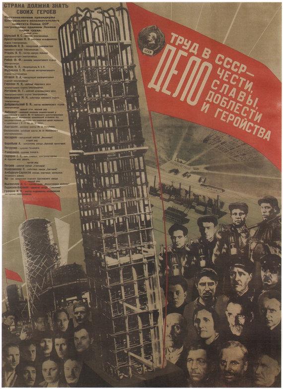 Vida Press nuotr./Sovietinis propagandinis palaktas, aukštinantis darbą