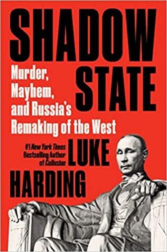 """Facebook"" nuotr./Luke'o Hardingo knygos ""Shadow State"" viršelis"
