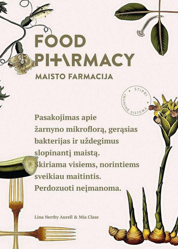 "Leidyklos nuotr./""Food pharmacy / Maisto farmacija"""
