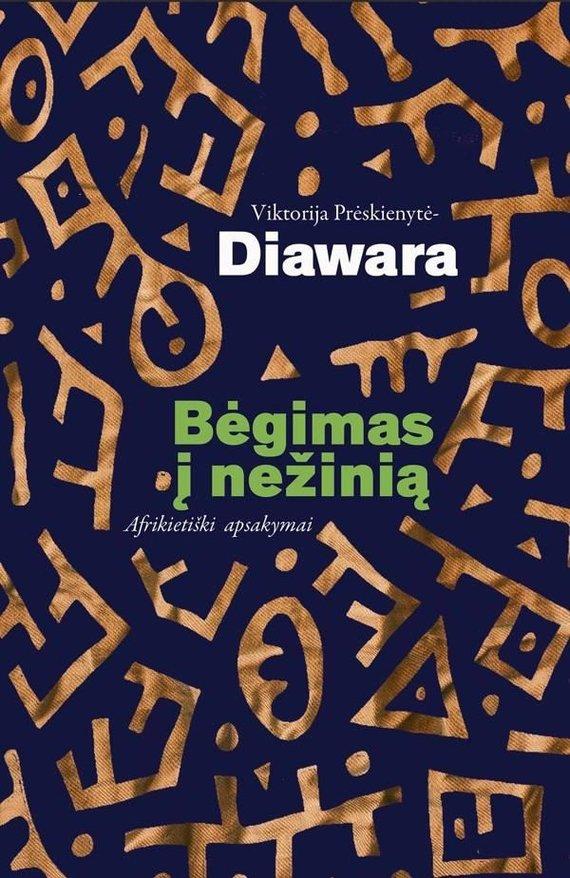 Lrt.lt nuotr./Viktorija Prėskienytė-Diawara. Bėgimas į nežinią: afrikietiški apsakymai