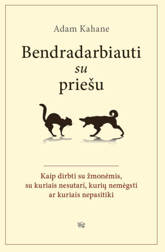 """Leidyklos nuotr./Knyga """"Bendradarbiauti su priešu"""""""