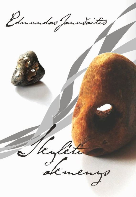 """Leidyklos nuotr./Edmundas Janušaitis """"Skylėti akmenys"""""""
