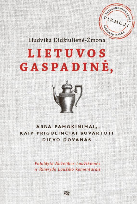 """Leidyklos """"VAGA"""" nuotr./L.Didžiulienės-Žmonos """"Lietuvos gaspadinė"""""""