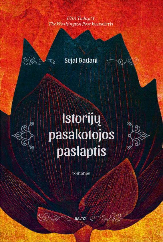 """Knygos viršelis/Sejal Badani """"Istorijų pasakotojos paslaptis"""""""