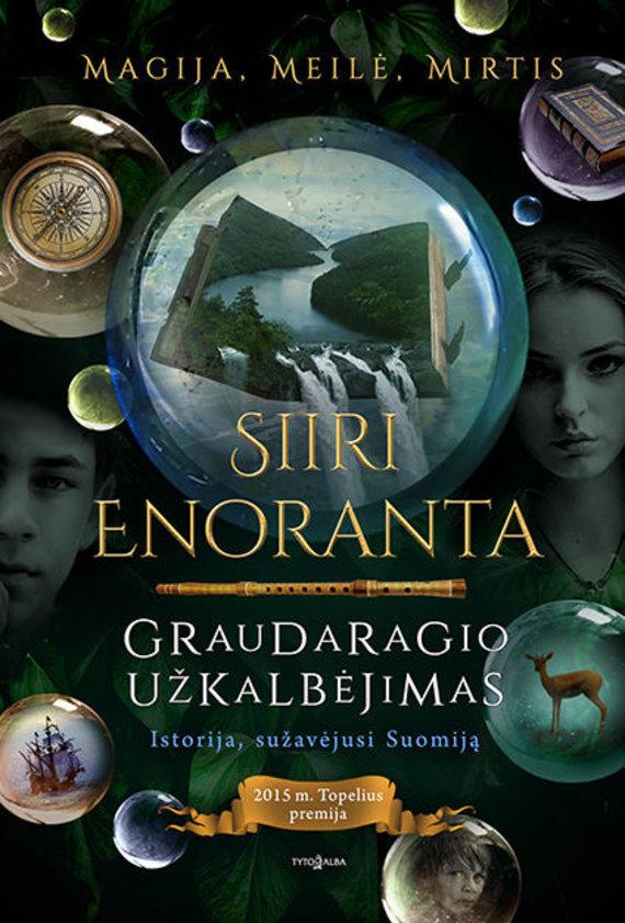 """Knygos viršelis/Siiri Enoranta """"Graudaragio užkalbėjimas"""""""