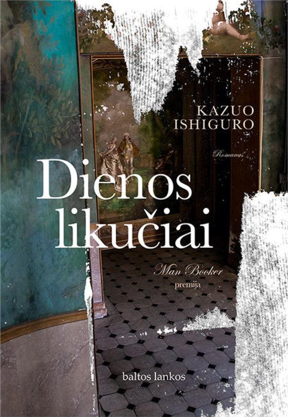 """Knygos viršelis/Kazuo Ishiguro """"Dienos likučiai"""""""