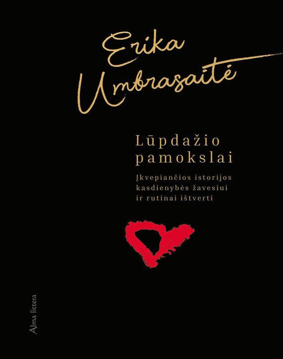 """Leidyklos nuotr./Erika Umbrasaitė """"Lūpdažio pamokslai"""""""