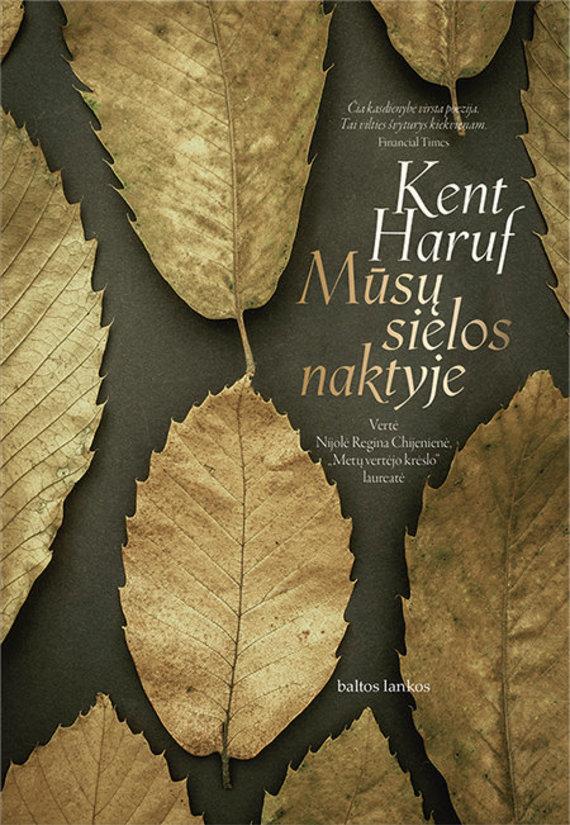"""Knygos viršelis/Kent Haruf """"Mūsų sielos naktyje"""""""