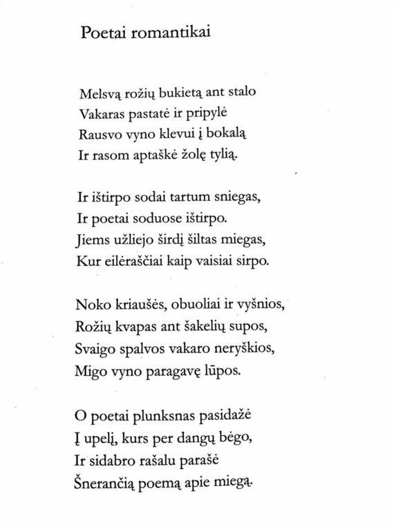 """Iš rinkinio """"Visi eilėraščiai""""/Henriko Radausko eilėraštis """"Poetai romantikai"""""""