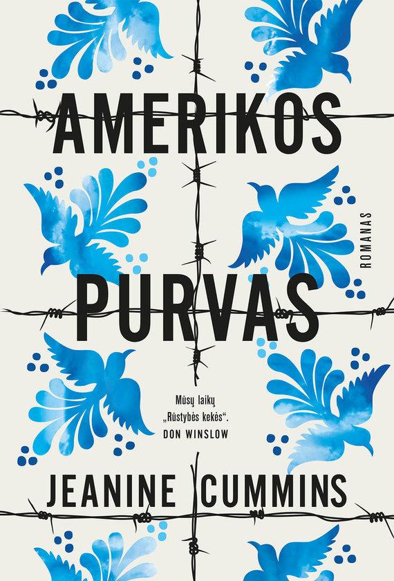 """Knygos viršelis/Jeanine Cummins """"Amerikos purvas"""""""