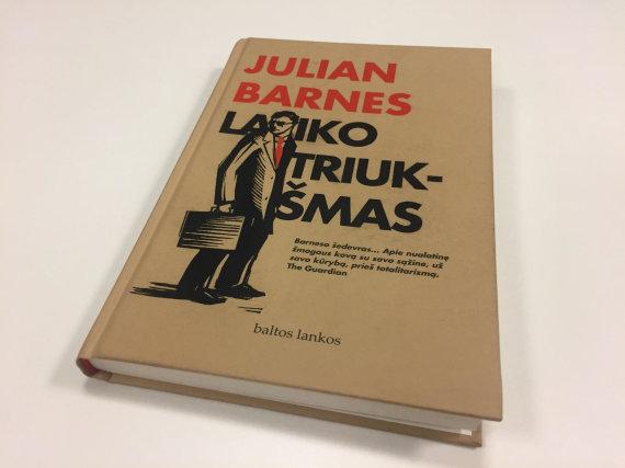 """Knygos viršelis/Juliano Barneso romanas """"Laiko triukšmas"""""""