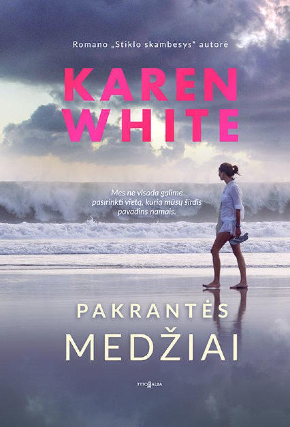 """Knygos viršelis/Karen White """"Pakrantės medžiai"""""""