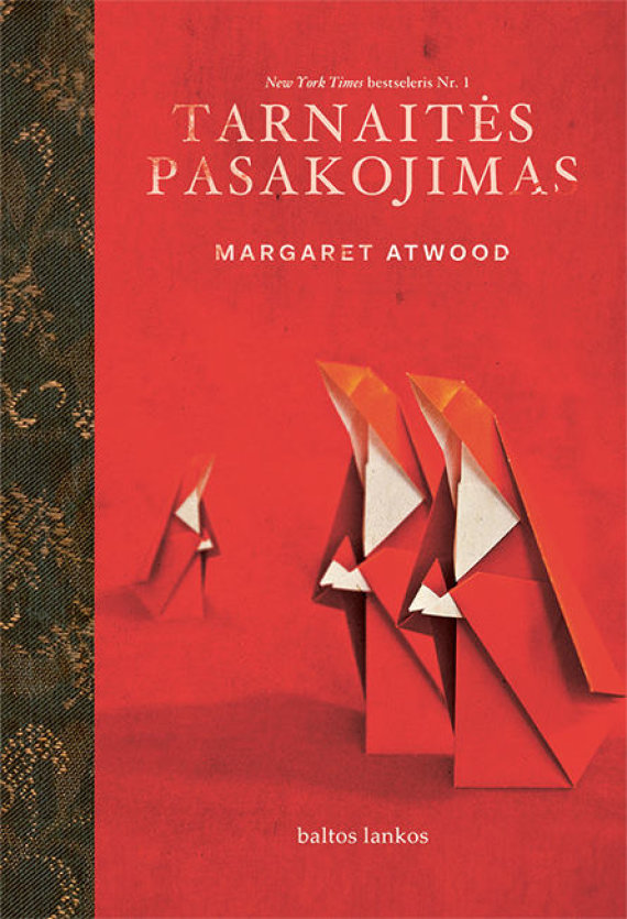 """Knygos viršelis/Margaret Atwood. """"Tarnaitės pasakojimas"""""""