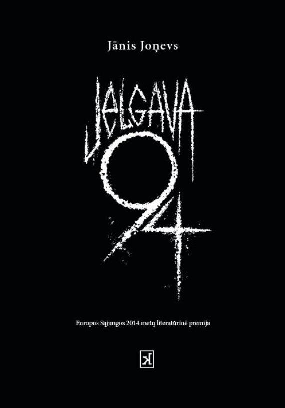 """Leidyklos nuotr./Janio Jonevo knyga """"Jelgava 94"""""""